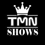 TMN Shows